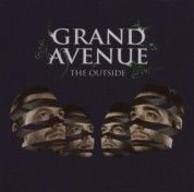 Grand Avenue: The Outside - CD