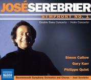 José Serebrier: Serebrier: Symphony No. 1 - Nueve - Violin Concerto,