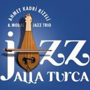 Ahmet Kadri Rizeli: Jazz Alla Turka - CD
