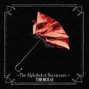 Tom Mcrae: Alphabet Of Hurricane - CD
