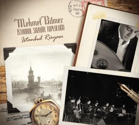 Mehmet Bitmez, İstanbul Sazkar Topluluğu: İstanbul Rüyası - CD