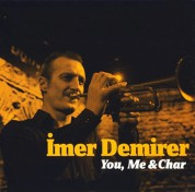 İmer Demirer: You, Me & Char - CD