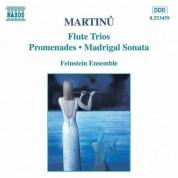 Martinu: Flute Trios / Promenades / Madrigal Sonata - CD