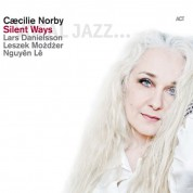 Caecilie Norby: Silent Ways - CD