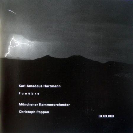 Isabelle Faust, Paul Meyer, Münchener Kammerorchester, Christoph Poppen: Karl Amadeus Hartmann: Funebre - CD