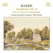 Haydn: Symphonies, Vol. 23 (Nos. 27, 28, 31) - CD