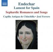 Capilla Antigua de Chinchilla: Endechar: Lament for Spain - CD