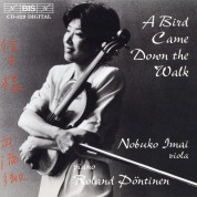 Nobuko Imai: A Bird Came Down to Walk - Viola and Piano - CD