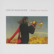Chuck Mangione: Children of Sanchez (Soundtrack) - CD