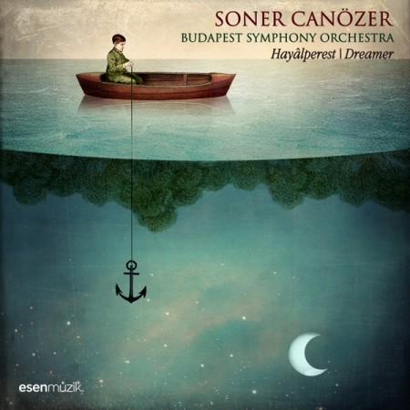 Soner Canözer, Budapest Symphony Orchestra: Hayalperest / Dreamer - CD