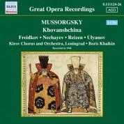Mussorgsky: Khovanshchina (Freidkov, Nechayev, Khaikin) (1946) - CD