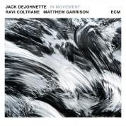 Jack DeJohnette, Ravi Coltrane, Matthew Garrison: In Movement - Plak