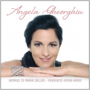 Angela Gheorghiu: Angela Gheorgiu - Homage to Maria Callas / Favourite Opera Arias - CD