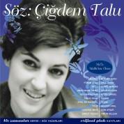 Çeşitli Sanatçılar: Söz: Çiğdem Talu - CD