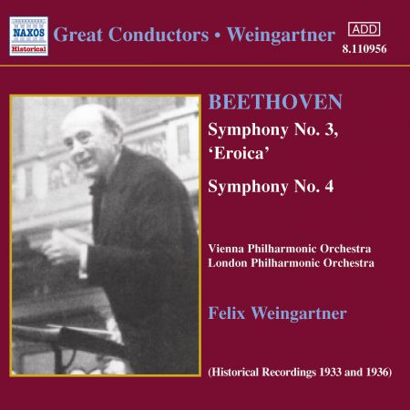 Vienna Philharmonic Orchestra: Beethoven: Symphonies Nos. 3 and 4 (Weingartner) (1933, 1936) - CD