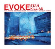 Stan Killian: Evoke - CD