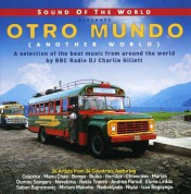 Çeşitli Sanatçılar: Sound Of The World: Otro Mundo (Another World) - CD