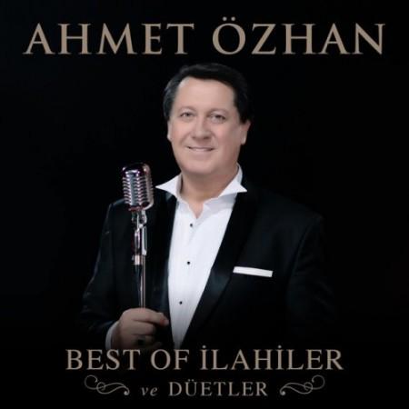Ahmet Özhan: Best Of İlahiler Ve Düetler - CD