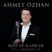 Ahmet Özhan: Best Of İlahiler Ve Düetler - CD