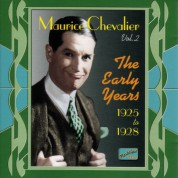 Chevalier, Maurice: The Early Years (1925-1928) - CD