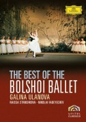 Galina Ulanova, Gennady Rozhdestvensky, Nikolai Fadeyechev, Orchestra of the Royal Opera House, Covent Garden, Raissa Struchkova, The Bolshoi Theatre Ballet: Bolshoi Ballet - Best Of - DVD