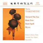 Takemitsu: Toward the Sea / Rain Tree / Rain Spell / Bryce - CD