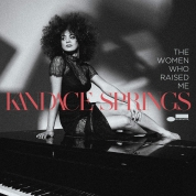 Kandace Springs: The Women Who Raised Me - CD