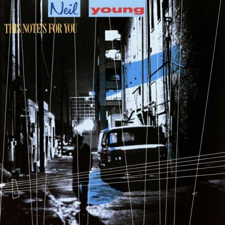 Neil Young: This Note's For You - Plak