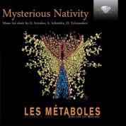 Lés Metaboles, Léo Warynski, Lorraine Tisserant, Cécile Pierrot: Mysterious Nativity (Sviridov, Pärt, Tchesnokov, Miskinis, Schnittke) - CD
