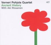 Verneri Pohjola: Ancient History - CD