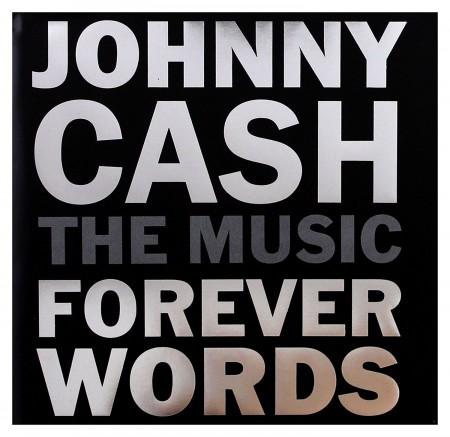 Johnny Cash: The Music: Forever Words - Plak
