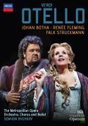 Johan Botha, Renée Fleming, Falk Struckmann, The Metropolitan Opera Orchestra, Chorus and Ballet, Semyon Bychkov: Verdi: Otello - DVD