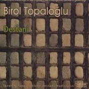 Birol Topaloğlu: Destani - CD