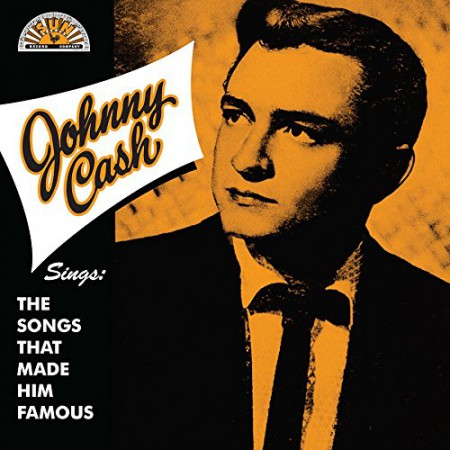 Johnny Cash: Sings The Songs That Made Him Famous - Plak