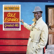 """Nat """"King"""" Cole: Cole Español - Greatest Hits (21 Tracks in Deluxe Gatefold Packaging!) - Plak"""