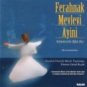 İstanbul Otantik Müzik Topluluğu: Ferahnak Mevlevi Ayini - CD