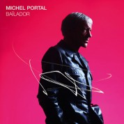 Michel Portal: Bailador - CD