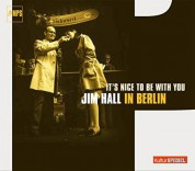 Jim Hall: It's Nice To Be With You - CD