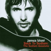 James Blunt: Back To Bedlam - The Bedlam Sessions (DVD + CD Edition) - CD
