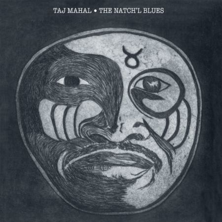 Taj Mahal: The Natch'l Blues - Plak