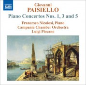 Francesco Nicolosi: Paisiello, G.: Piano Concertos Nos. 1, 3 and 5 - CD