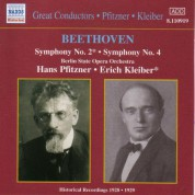 Berlin State Opera Orchestra: Beethoven: Symphonies Nos. 2 and 4 (Kleiber / Pfitzner) (1928-1929) - CD