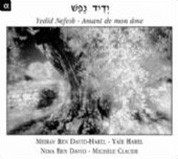 Meirav Ben David-Harel: Yedid Nefesh - Amant de mon âme - CD