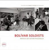 Bolívar Soloists: Musica De Astor Piazolla - Plak