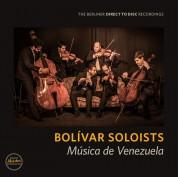 Bolívar Soloists: Musica de Venezuela - Plak