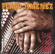Flaco Jimenez: Said And Done - CD