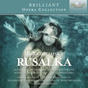 Grand Choir of the USSR Radio and TV, Tchaikovsky Symphony Orchestra of Moscow Radio, Vladimir Fedoseyev: Dargomyzhsky: Rusalka - CD