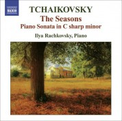 Ilya Rachkovsky: Tchaikovsky, P.I.: Seasons (The) / Piano Sonata in C-Sharp Minor - CD
