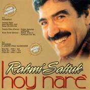 Rahmi Saltuk: Hoy Nare - CD