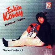 Erkin Koray: Dünden Esintiler 2, Çöpçüler - Ceylan - CD